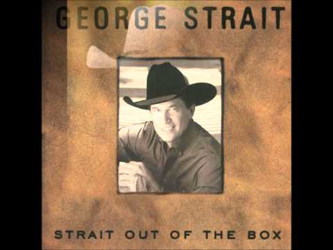 George Strait - Any Old Love Won't Do