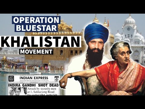Operation Blue Star And Khalistan Movement - Post Independence History Of India In English
