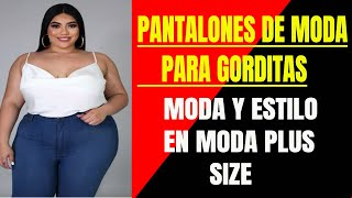 Ropa Para Gorditas Moda En Pantalones Para Gorditas 2020 Estilo Youtube
