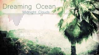 Video Dreaming Ocean - Midnight Clouds [Free Download] download MP3, 3GP, MP4, WEBM, AVI, FLV November 2018