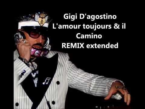L'amour toujours & il Cammino REMIX - Gigi D'agostino