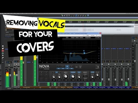 Tips and Tricks 26 -Removing Vocals For Your Covers Using TDR Nova