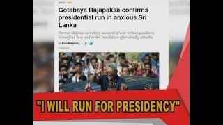 """""""I will run for presidency"""" - Gota"""