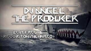 Beat Free 06 (Reggaeton Malianteo) - Dj Angel The Producer (79 Bpm) (Download Free)
