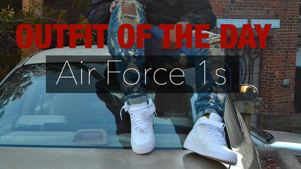 2abe2c2a5 AIR FORCE 1S // OUTFIT OF THE DAY // 2016 MEN'S STYLE - YouTube