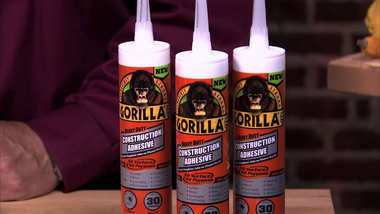 Gorilla Heavy Duty Construction Adhesive Bonds Nearly