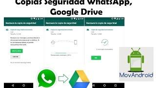 Copias de Seguridad de WhatsApp en Google Drive