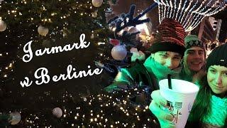 JARMARK świąteczny w Berlinie + ŚWIĄTECZNY SPECIAL