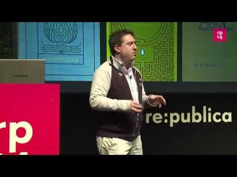 re:publica 2014 - Uri Aviv: Science fiction as a laboratory for big ideas on YouTube