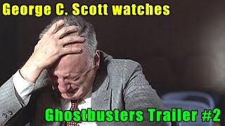 George C. Scott watches the Ghostbusters Trailer #2