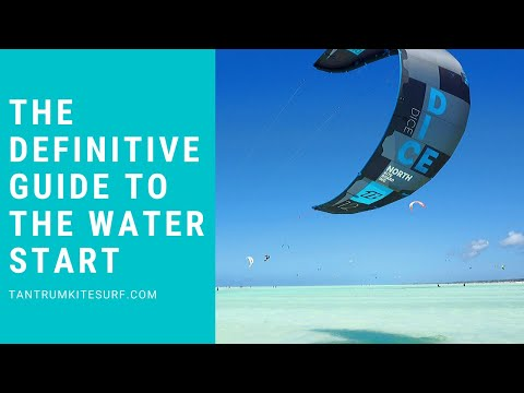 The Definitive Guide To The Waterstart In Kitesurfing.
