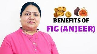 Benefits of Anjeer(Fig)!!