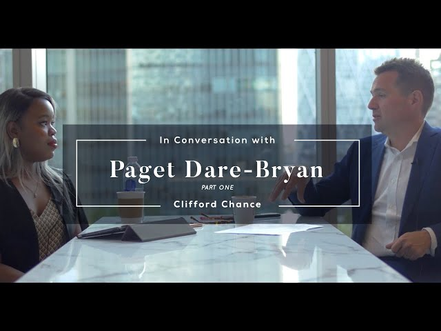 In Conversation With Clifford Chance: Paget Dare-Bryan - From Trainee to Partner (Part One)