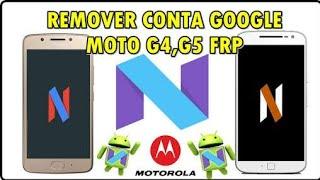 Desbloqueio da conta Google moto G4 G5 Android 7.0 e 7.1