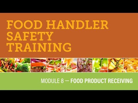 Module 8 — Food Product Receiving