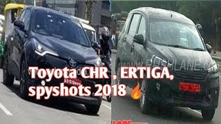 Toyota CHR , Maruti suzuki ertiga, Mahindra MPV 2018 spyshots INDIA   car guru  