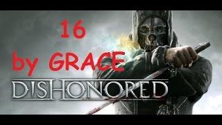 DISHONORED gameplay ita ep 16 rapiamo Sokolov 1-3 by GRACE