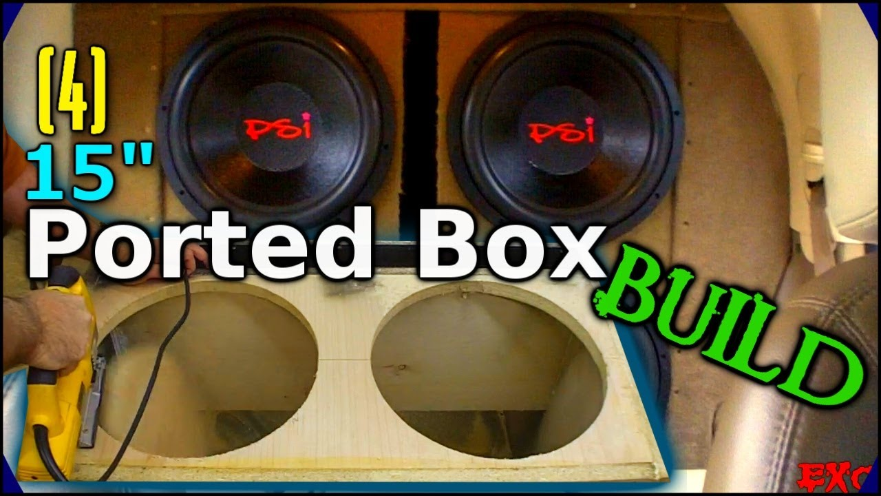 Building A Ported Subwoofer Box How To Build 4 15 Sub Enclosure