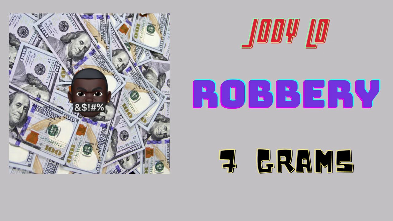 Jody Lo - Robbery (lyrics video)