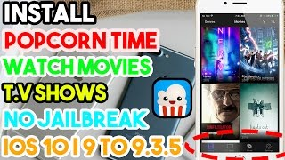 Download How To Download Popcorn Time On Ios 9 2 To Ios 9 3 3 Videos