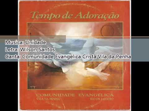comunidade-evangélica-cristã-de-vila-da-penha-1993-tempo-de-adoração-unidade