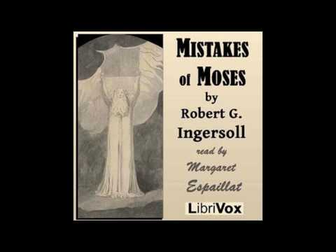Mistakes of Moses by Robert G  Ingersoll #audiobook