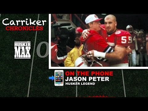 HUSKER LEGEND: Jason Peter | Carriker Chronicles: 2017.04.05