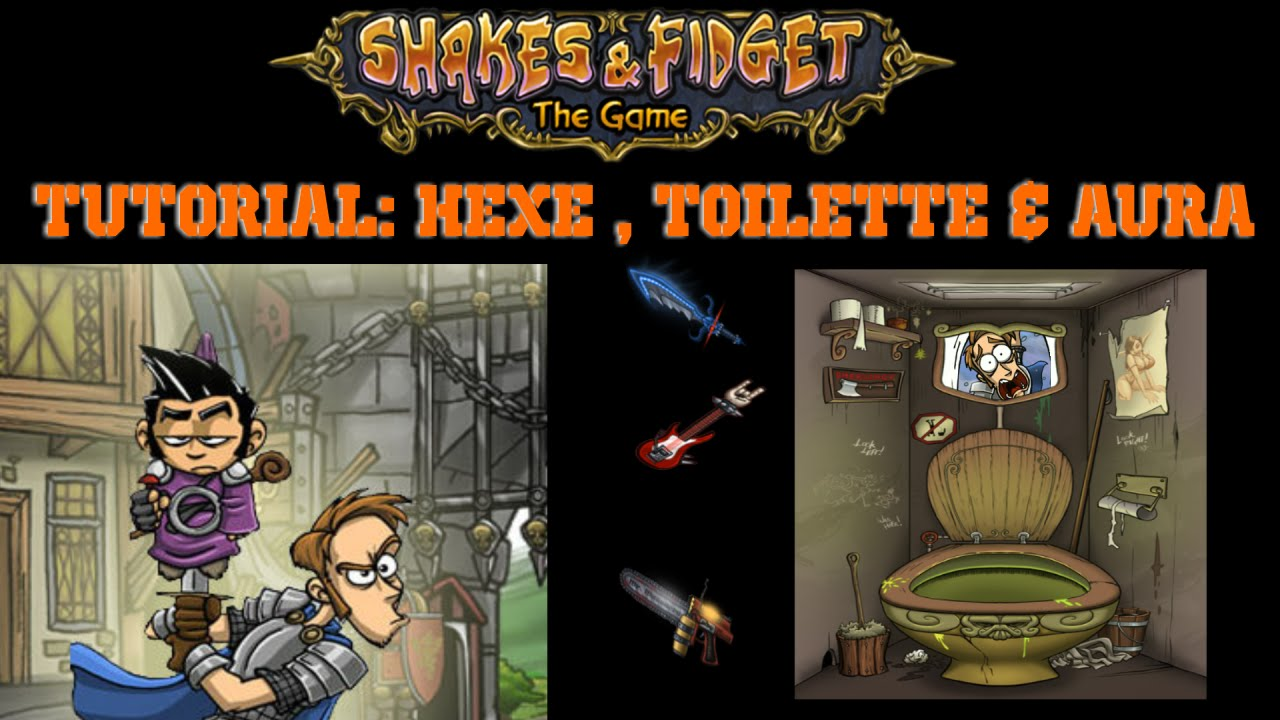 Shakes And Fidget Hexe