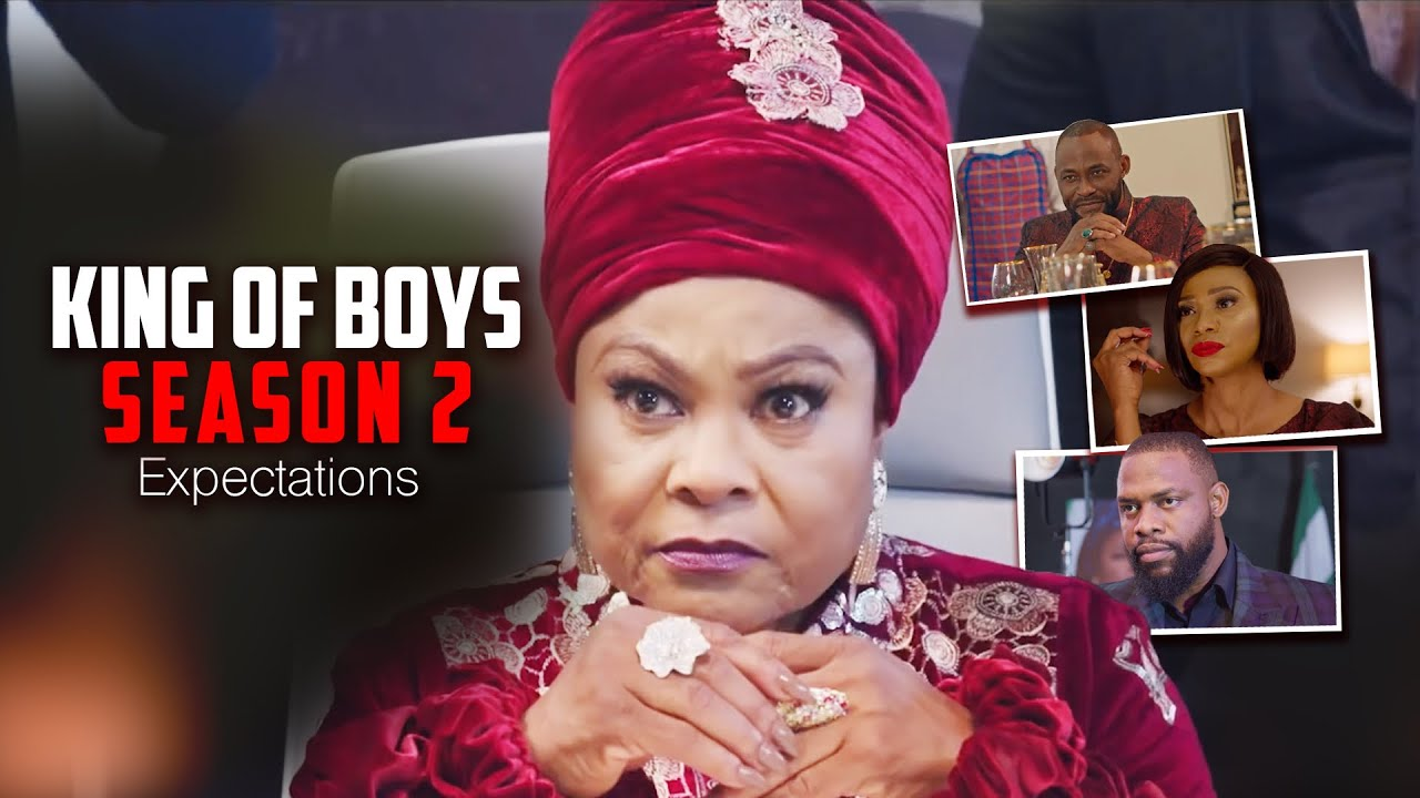 Download KING OF BOYS SEASON 2 Expectations