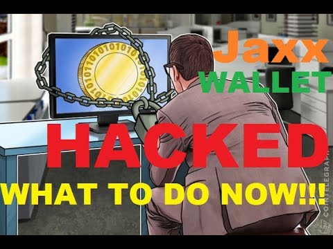 Jaxx Wallet Hacked Remove all funds NOW!!!!