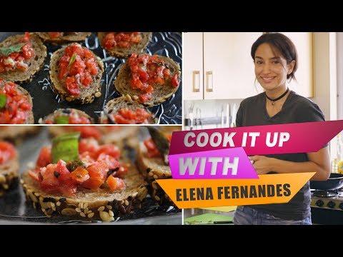 Cook it up with supermodel Elena Fernandes | Healthy vegetarian Bruschetta| In the kitchen | S01E03