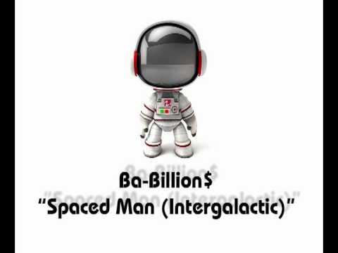 Ba-Billion$ - Spaced Man (Intergalactic) [Radio Edit] mp3