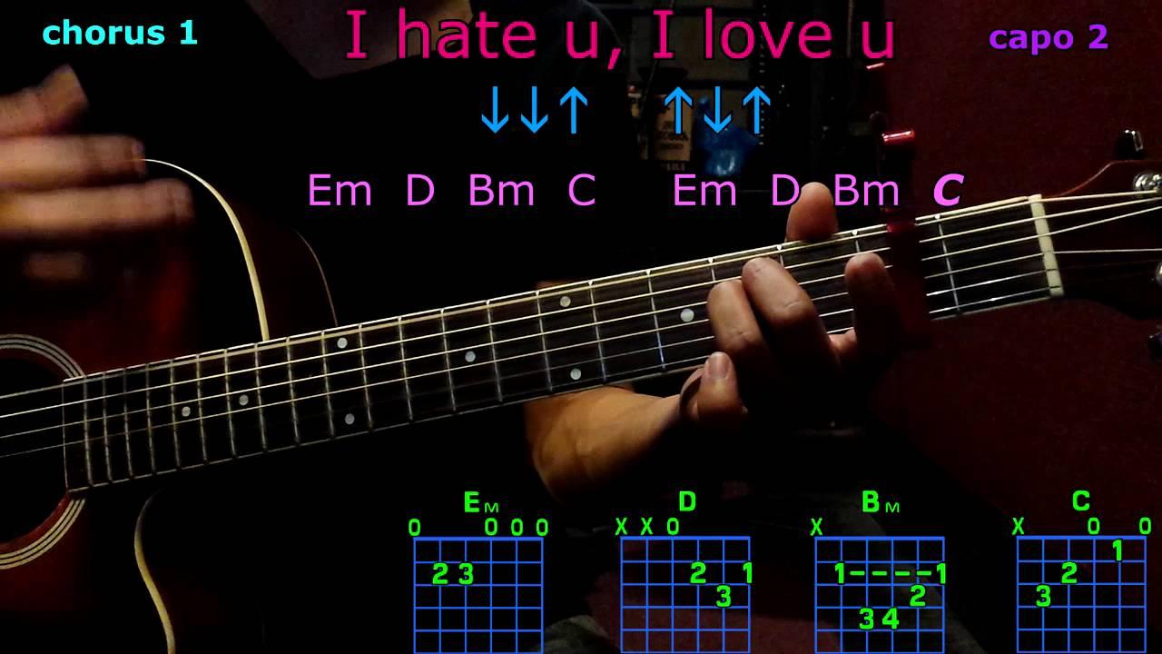 I Hate U I Love U Gnash Ft Olivia Obrien Guitar Chords Youtube