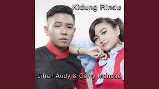Jihan Audy - Kidung Rindu (feat. Gerry Mahesa)