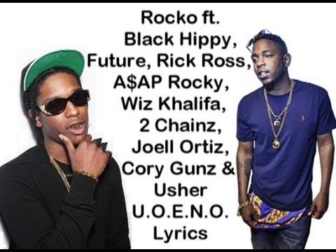 Rocko - U.O.E.N.O. (Remix) [HQ & Lyrics]