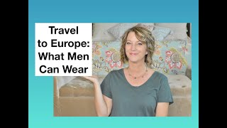 Travel to Europe - What Men Wear