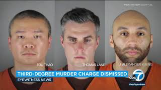 Murder charge against police officer involved in George Floyd's death dismissed | ABC7