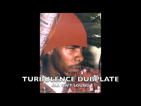 TURBULENCE DUBPLATE ALL OWT SOUND