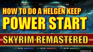 Skyrim Remastered - How to Do a Helgen Keep POWER START! - Orc Version (Special Edition)