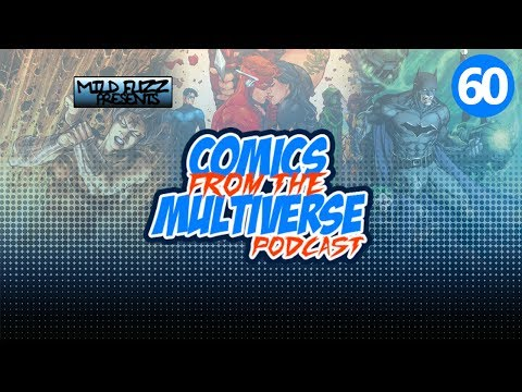 Comics From The Multiverse #60: Dark Days - The Casting (DC Comics Podcast)