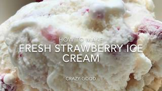 Homemade Fresh Strawberry Ice Cream Recipe - How to Make Homemade Strawberry Ice Cream from Scratch