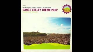 Michel de Hey, Secret Cinema & MC Marxman - Dance Valley Theme || UDC - 2002