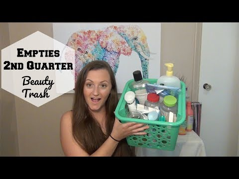 Empties 2017 2nd Quarter | Beauty Trash | Repurchase?