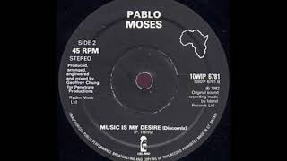 10'' Pablo moses - Music Is My Desire discomix