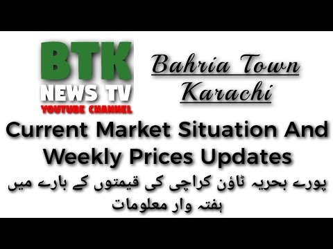 Bahria Town Karachi Current Market Situation, Weekly Prices Updates & BTK Market Trend 2/November/20
