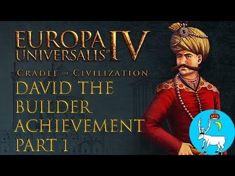 Europa Universalis IV: Cradle of Civilization | David the Builder Achievement - Part 1