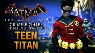 Batman: Arkham Knight - Crime Fighter Challenge Pack #1 - Robin: Teen Titan
