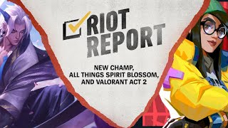 Riot Report: August 2020 - New Champ, All Things Spirit Blossom, and VALORANT Act 2
