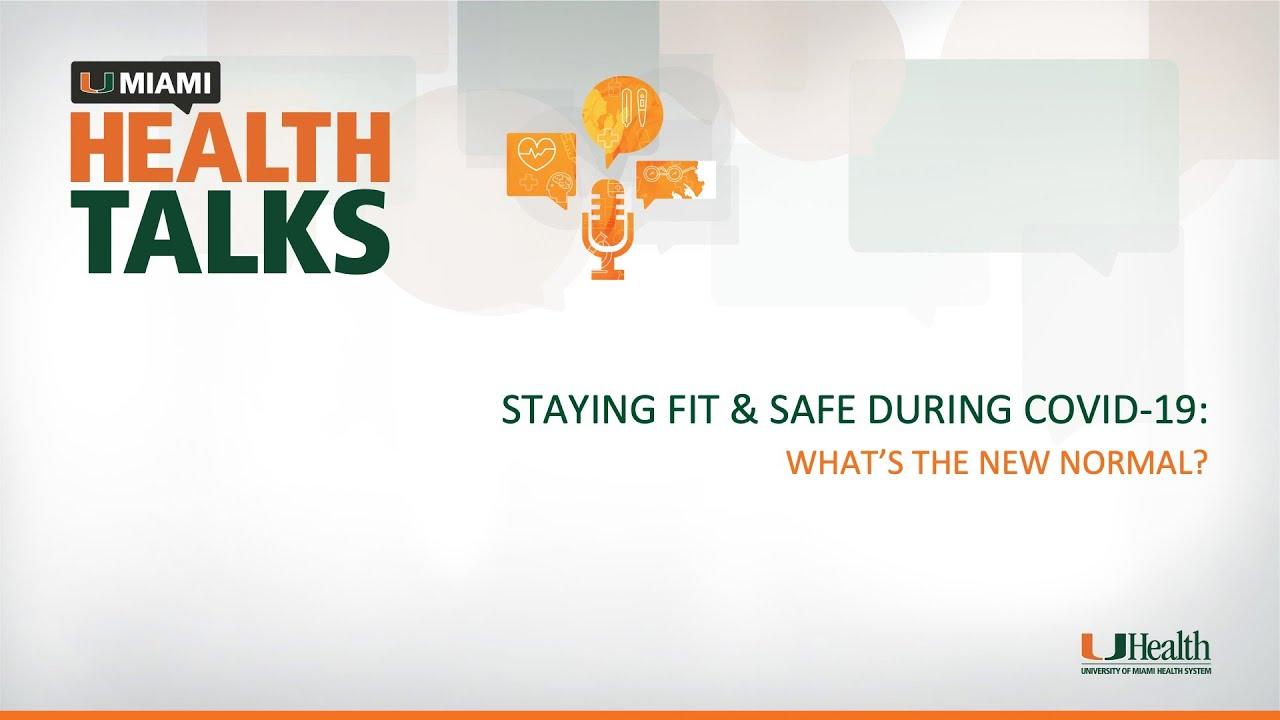 Staying Fit & Safe During COVID-19: What's the New Normal?