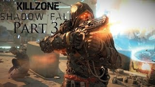 Killzone Shadow Fall Walkthrough Part 3 PS4 Gameplay With Commentary 1080P